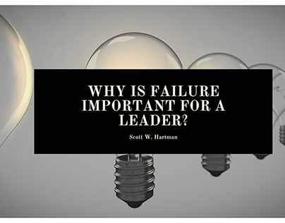 Why Is Failure Important For a Leader?