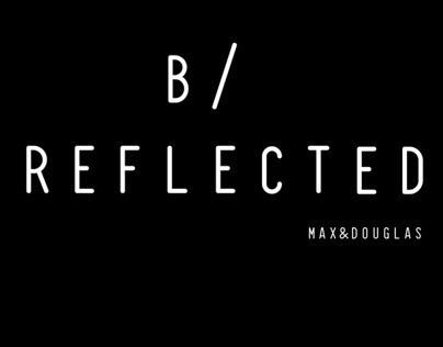 B/ REFLECTED