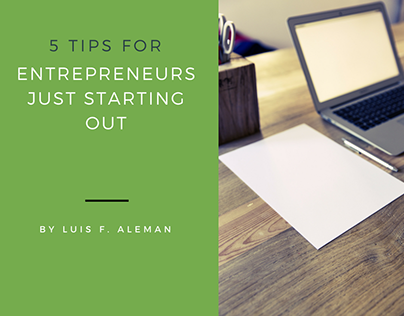 5 Tips for Entrepreneurs Just Starting Out