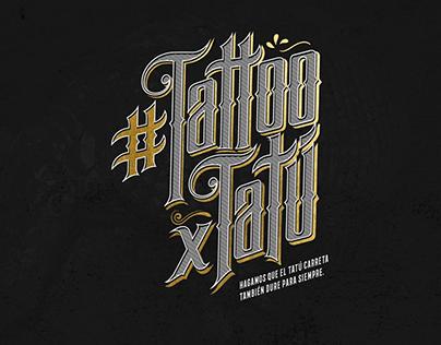 """Study Case """"Tattoo x Tatu"""""""
