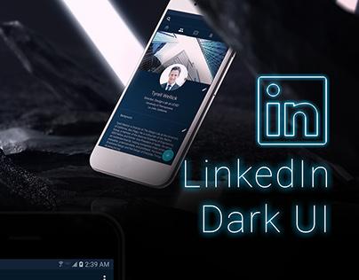 LinkedIn Dark UI (concept redesign)