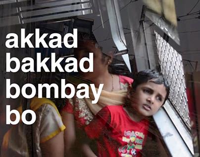 Akkad Bakkad Bombay Bo - A Short Film Theme: Mumbai