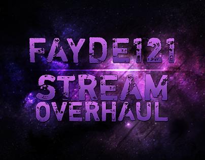 Fayde121's Stream Overhaul
