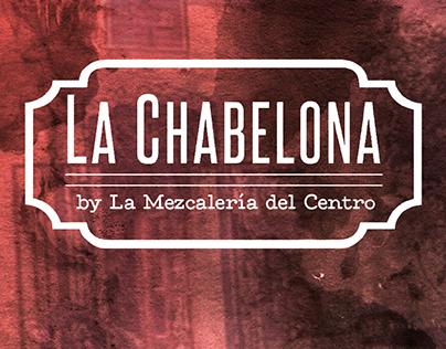 La Chabelona by La Mezcalería del Centro