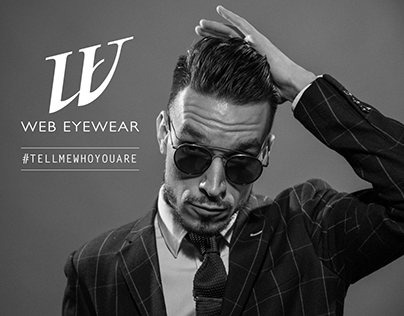 Web Eyewear - #TELLMEWHOYOUARE Campaign