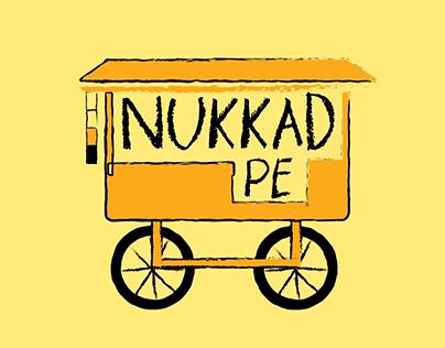 Nukkad Pe - Food Series