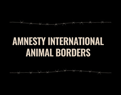 Amnesty International: Animal Borders