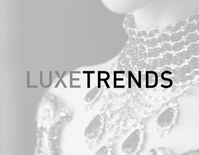 Luxe Trends