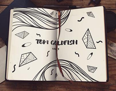 Tom Goldfish Vol.1