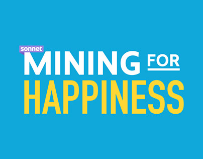 Sonnet - Mining for Happiness