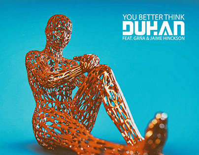 DUHAN - You Better Think