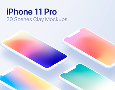 iPhone 11 Pro - 20 Mockups Clay Scenes
