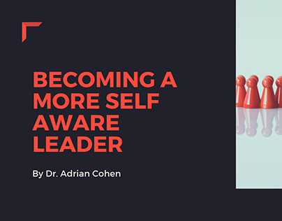 Becoming A More Self Aware Leader