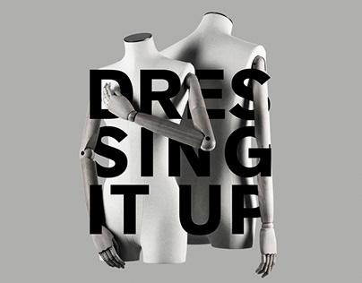 Dressing it Up - Film Documentary Visual Communication