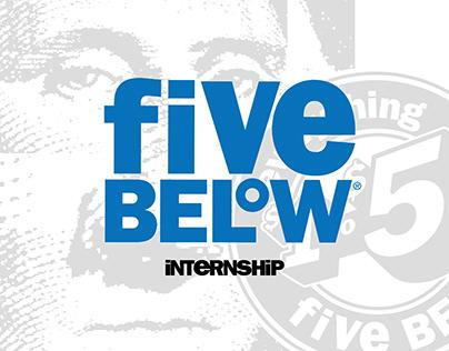 five below * internship
