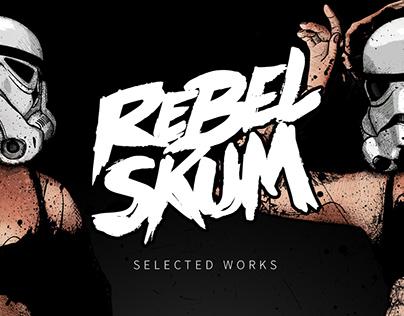 Rebel Skum - Selected Works