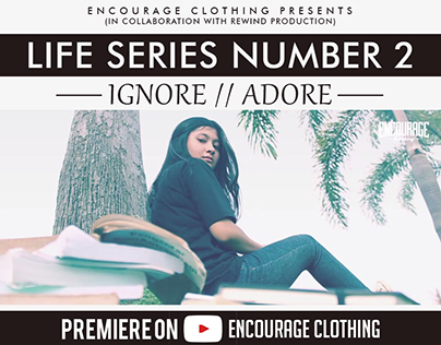 ENCOURAGE CLOTHING VIDEO TEASER #2