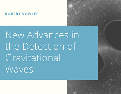 Robert Vowler | New Advances in Gravitational Waves