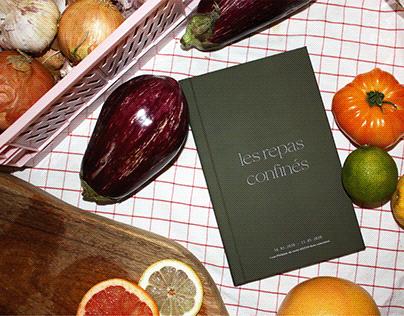 Les repas confinés - lock down cook book