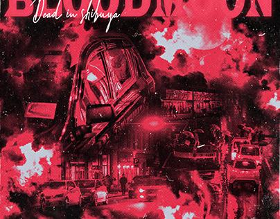 Dead In Shibuya - BLOODMOON