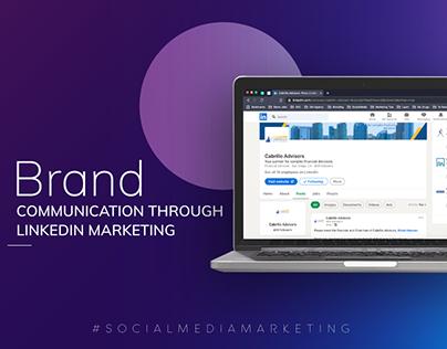 Brand Communication Through LinkedIn Marketing