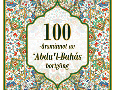 The Centenary of The Ascension of 'Abdu'l-Bahá