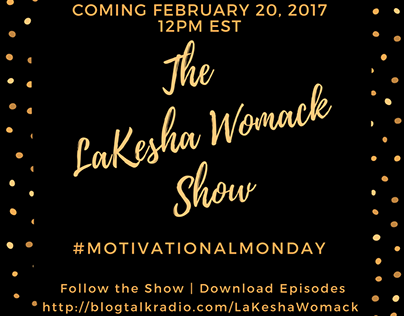 Promotion for The LaKesha Womack Show