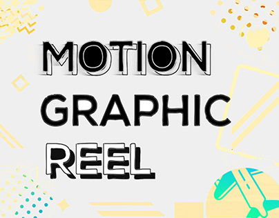 Motion Graphic Reel / Graphics