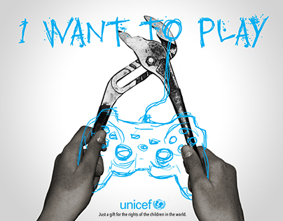 """""""I WANT TO PLAY"""" - (unicef)"""