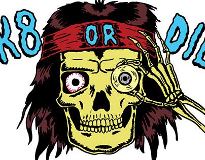 sk8 or die