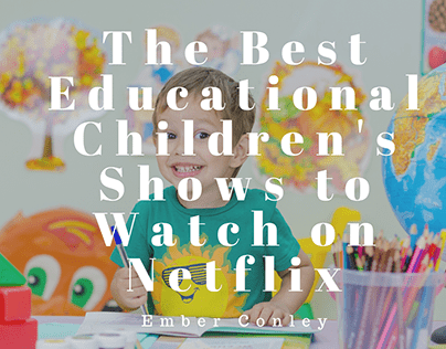 The Best Educational Children's Shows