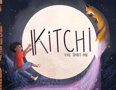 """Kitchi : The Spirit Fox"" written by Alana Robson"