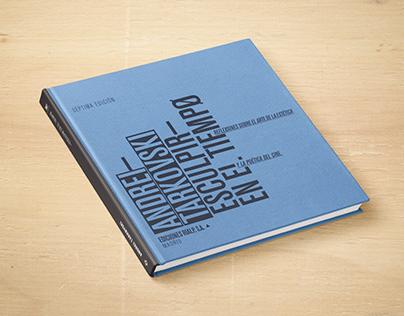 Andrei Tarkovski - Esculpir en el tiempo