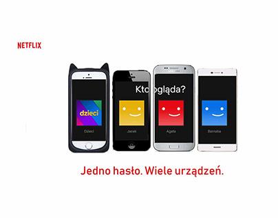 Kampania Netflix - Jedno hasło. Wiele urządzeń.