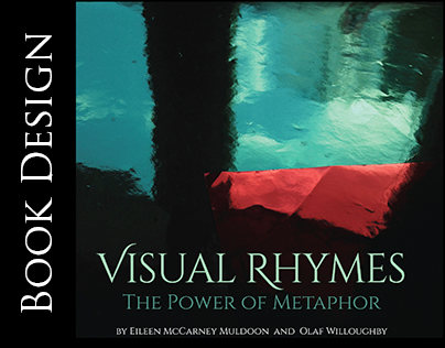 """Visual Rhymes"" The Power of Metaphor - book design"
