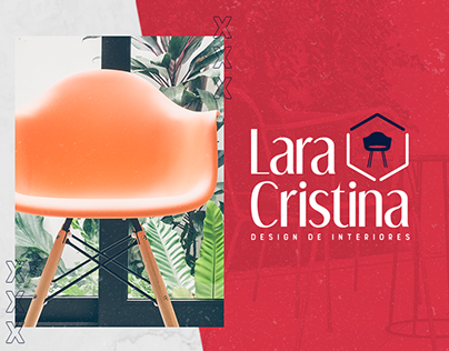 Rebranding - Lara Cristina   Design de Interiores