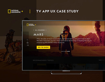 National Geographic+ UX Case Study