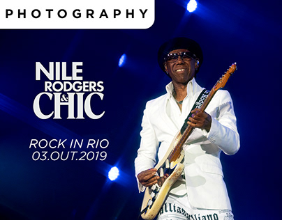 Nile Rodgers & Chic @ Rock In Rio