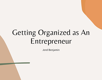 Getting Organized as an Entrepreneur