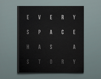 EVERY SPACE HAS A STORY Architect monograph