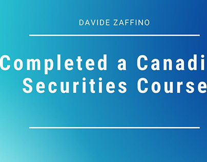 Davide Zaffino : Completed a Canadian Securities Course