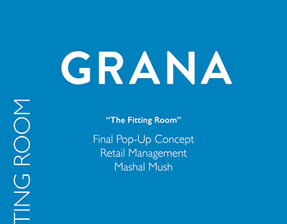 Retail Management: Grana Pop-Up Store Concept