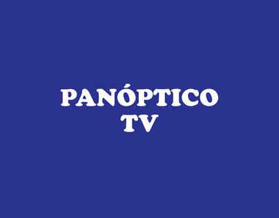 PANÓPTICO TV