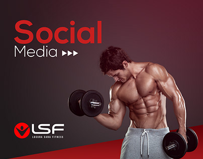 LocuraSanaFitness - SOCIAL MEDIA