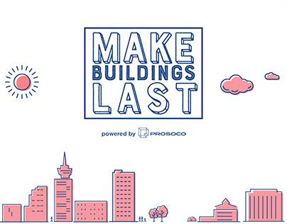 MAKE BUILDINGS LAST
