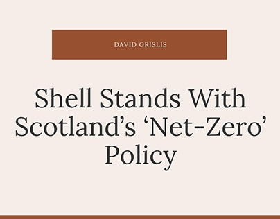 Shell Stands With Scotland's 'Net-Zero' Policy