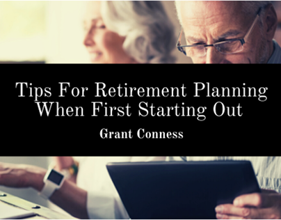 Tips For Retirement Planning When First Starting Out