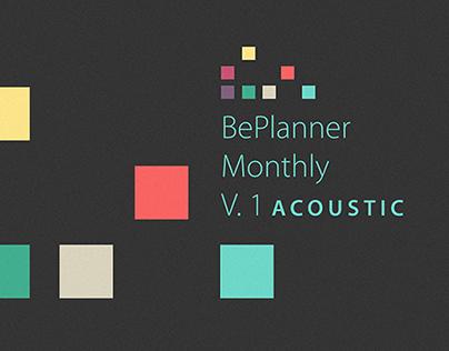 BePlanner Monthly V1 Acoustic