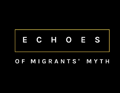 Echoes of migrant's myth