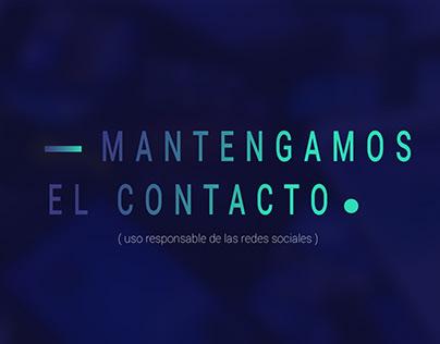 Campaña Social: Mantengamos el Contacto